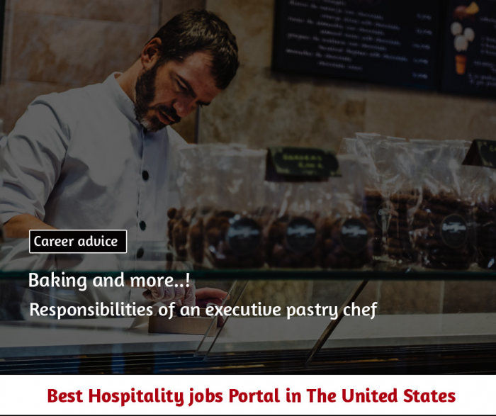 Responsibilities of a pastry chef