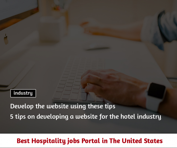 5 tips on developing a website for the hotel industry