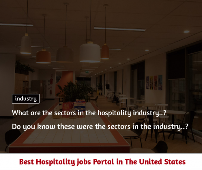 What are the sectors in the hospitality industry?
