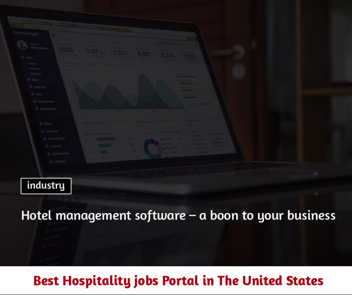 Hotel management software – a boon to your business
